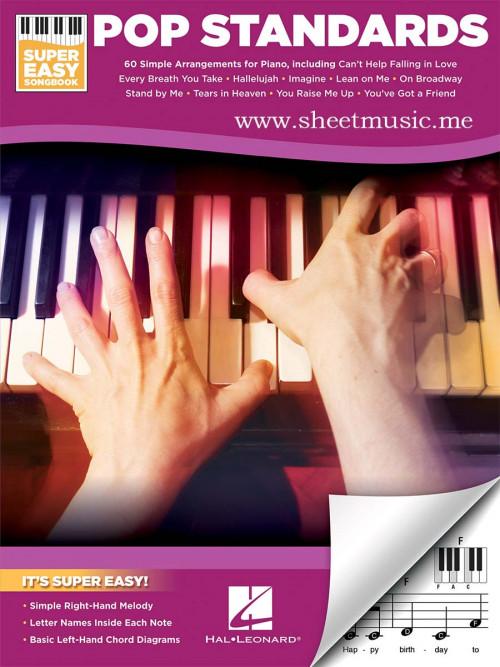 Pop Standards - Super Easy Songbook. Sheet music